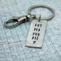 But Did You Die Pewter Keychain
