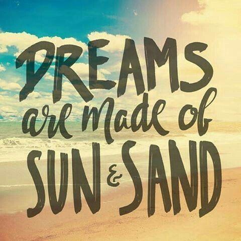 dreams sun sand
