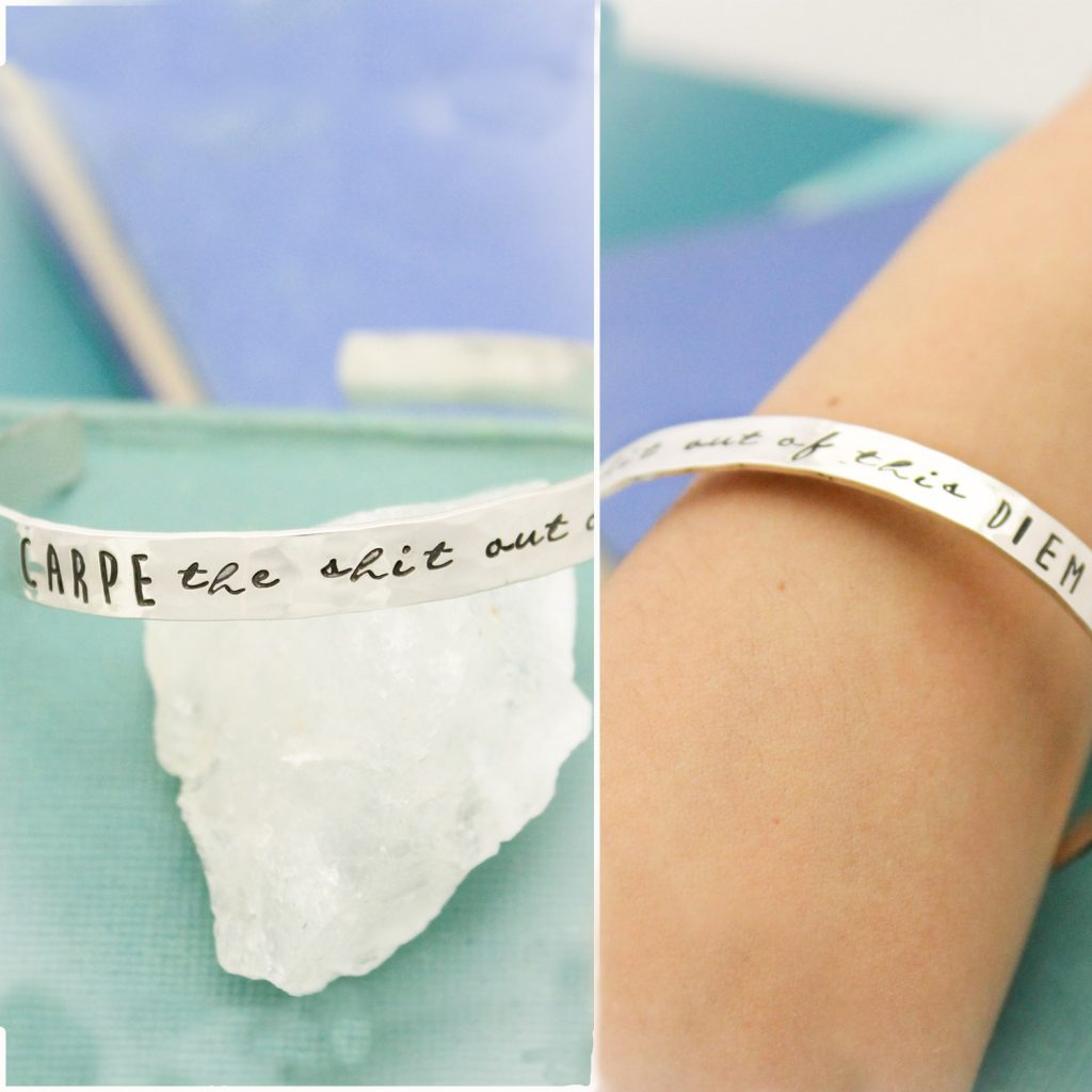 hand stamped carpe the shit out of this diem bangle bracelet cuff