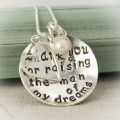 Thank You for Raising the Man or Woman of my Dreams Necklace